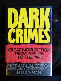 Dark Crimes by Edited by Ed Gorman - First Edition - 1991 - from Mutiny Information Cafe (SKU: 126313)
