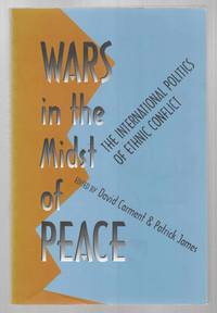 Wars in the Midst of Peace The International Politics of Ethnic Conflict