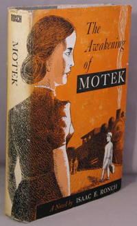 Awakening of Motek.