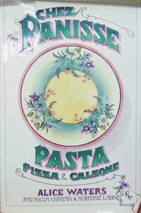 Chez Panisse Pasta Pizza and Calzone