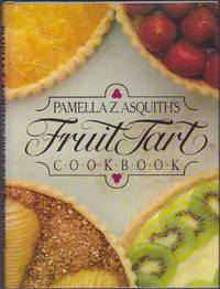 image of Pamella Z. Asquith's Fruit Tart Cookbook