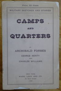 CAMPS AND QUARTERS. Military Sketches and Stories