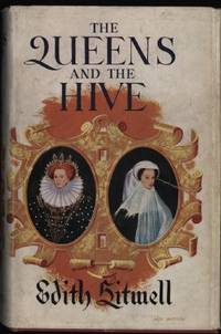 Queens and the Hive, The by  Edith Sitwell - Hardcover - 1962 - from Ryan OHorne Books (SKU: 017764)