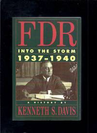 FDR: Into the Storm 1937-1940 A History
