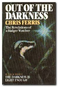 Out of the Darkness The Revelations of a Badger Watcher