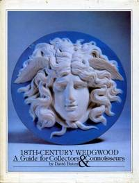 18th-Century Wedgwood : A Guide for Collectors & Connoiseurs