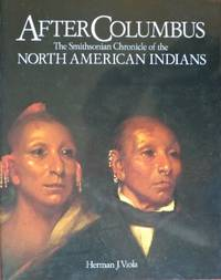 image of After Columbus: The Smithsonian Chronicle of the North American Indians