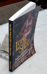 Long Shot:  Beating the Odds to Live a Jayhawk Dream by  Jeff & Mark Horvath Boschee - Paperback - Signed First Edition - from Lloyd Zimmer, Books and Maps (SKU: 036072)