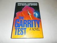 The Garrity Test : A Novel