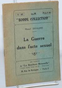 image of La Guerre dans l'acte sexuel