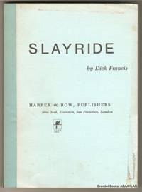 Slayride. by  Dick FRANCIS - Paperback - 1974 - from Grendel Books, ABAA/ILAB (SKU: 44567)