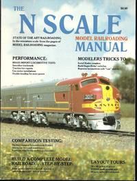 The N Scale Model Railroading Manual, Volume 1