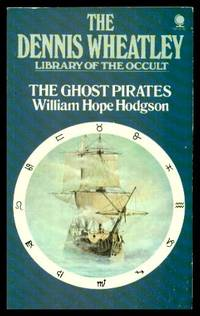 THE GHOST PIRATES - The Dennis Wheatley Library of the Occult