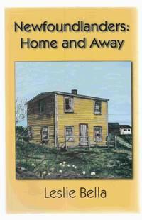 Newfoundlanders: Home and Away
