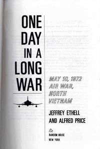 One day in a Long War May 10 1972 Air War North Vietnam