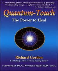 Quantum Touch: The Power to Heal