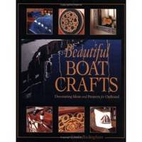 BEAUTIFUL BOAT CRAFTS  Decorating Ideas and Projects for Onboard