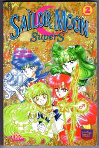 Sailor Moon SuperS #2 by  Naoko Takeuchi - Paperback - First Printing - 1999 - from Mirror Image Book and Biblio.com