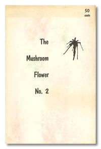 THE MUSHROOM FLOWER