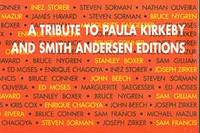 A Tribute to Paula Kirkeby and Smith Andersen Editions [Brochure for Exhibition October 27 - December 2, 2001]