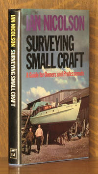 SURVEYING SMALL CRAFT by Ian Nicolson - Hardcover - Third printing - 1978 - from Andre Strong Bookseller (SKU: 25485)