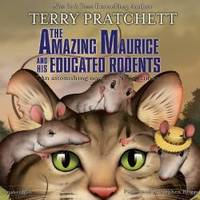 image of The Amazing Maurice and His Educated Rodents  (Discworld Series, Book 28)