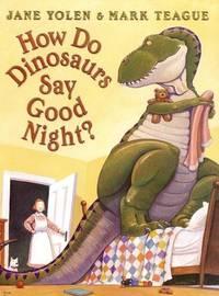 How Do Dinosaurs Say Goodnight (Com O Dan Las Buenas Noches Los Din...)
