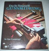 image of Do-It-Yourself Gunsmithing