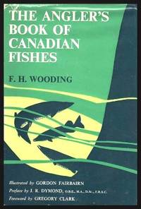 image of THE ANGLER'S BOOK OF CANADIAN FISHES