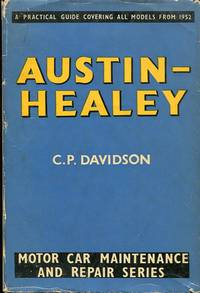 image of Austin-Healey Cars: A Practical Guide to Maintenance and Repair Covering Models from 1952