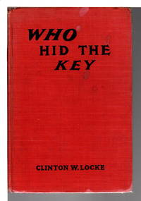 WHO HID THE KEY or Perry Pierce Tracing the Counterfeit Money, #3 in the series.