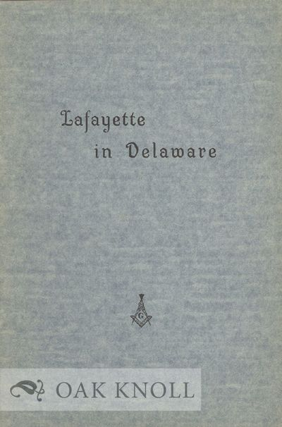 N.P.: Grand Lodge of Delaware, 1934. stiff paper wrappers. small 8vo. stiff paper wrappers. 20 pages...