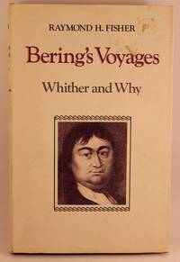 Bering's Voyages: Whither and Why