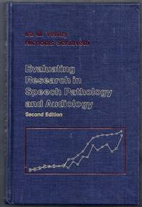 Evaluating Research in Speech Pathology and Audiology. Second Edition