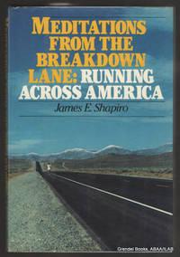 Meditations from the Breakdown Lane:  Running Across America.