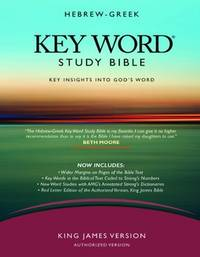 Hebrew-Greek Key Word Study Bible 2008 new edition KJV Edition, Hardbound Key Word Study Bibles