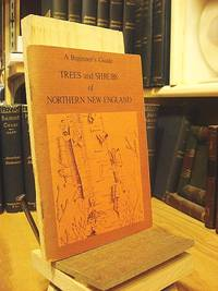 A Beginner's Guide: Trees and Shrubs of Northern New England