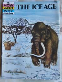 image of The How and Why Wonder Book of the Ice Age