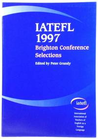 IATEGL 1997: Brighton Conference Selections