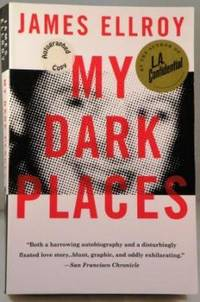 My Dark Places: An L. A. Crime Memoir