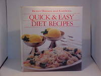 Better Homes and Gardens Quick and Easy Diet Recipes