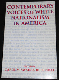 image of Contemporary Voices of White Nationalism in America; Edited by Carol M. Swain and Russ Nieli
