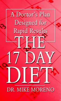 image of The 17 Day Diet : A Doctor's Plan Designed for Rapid Results