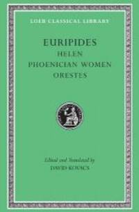 Helen / Phoenician Women / Orestes (Loeb Classical Library: Euripides, Vol. 5) by Euripides - Hardcover - 2002-06-08 - from Books Express (SKU: 0674996003)