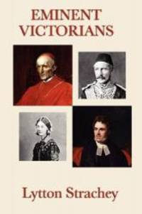 Eminent Victorians by Lytton Strachey - Paperback - 2009-03-02 - from Books Express and Biblio.com