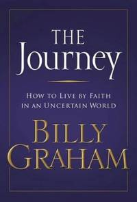 The Journey Living by Faith in an Uncertain World