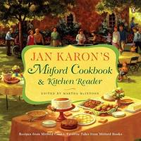 image of Jan Karon's Mitford Cookbook & Kitchen Reader: Recipes from Mitford Cooks, Favorite Tales from Mitford Books (Mitford Novel)