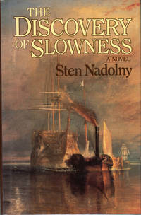 THE DISCOVERY OF SLOWNESS: A NOVEL ... Translated by Ralph Freedman