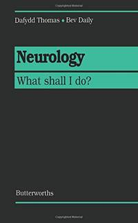 Neurology: What Shall I Do? (Questions & Answers)