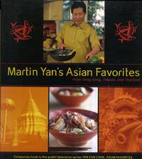 Martin Yan's Asian Favorites  From Hong Kong, Taiwan, and Thailand